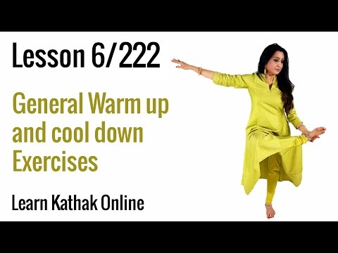General Warm Up and Cool Down Exercises | Learn Kathak Basics from Guru Pali Chandra | Lesson 6 /222