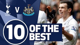 10 OF THE BEST | SPURS BEST STRIKES AGAINST NEWCASTLE | Ft. Kane, Defoe, Bale & Lennon
