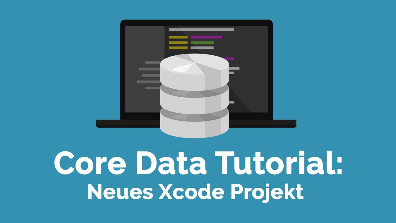 Core Data Tutorial #2: Neues Xcode Projekt [deutsch] - YouTube