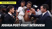 Anthony Joshua Reacts To Becoming Two-Time Champion; Wants Big Fights Next
