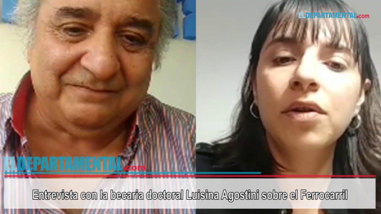 Entrevista con la becaria doctoral Luisina Agostini sobre el Ferrocarril