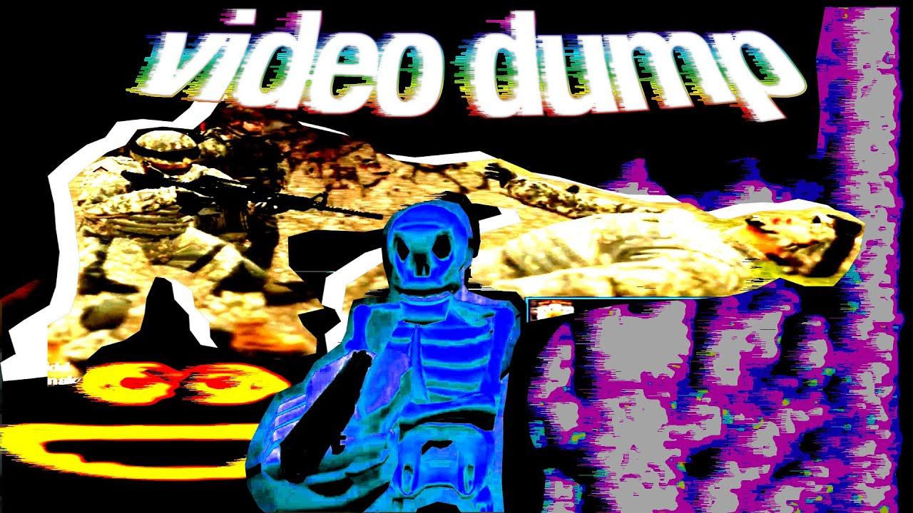 video dump (update)