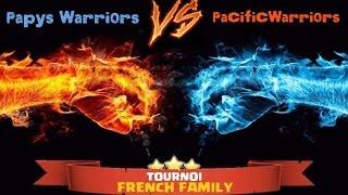 Meilleurs clans GDC - Tournoi French Family ! Papys Warriors VS Pacific Warriors | CoC fr