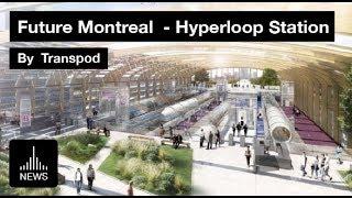Future Montreal - Transpod Hyperloop Station