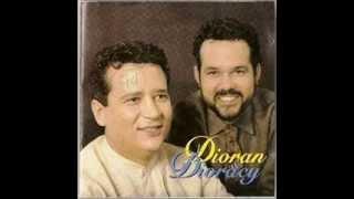 Dioran e Dioracy & Milionário e José Rico - Como dói te perder.