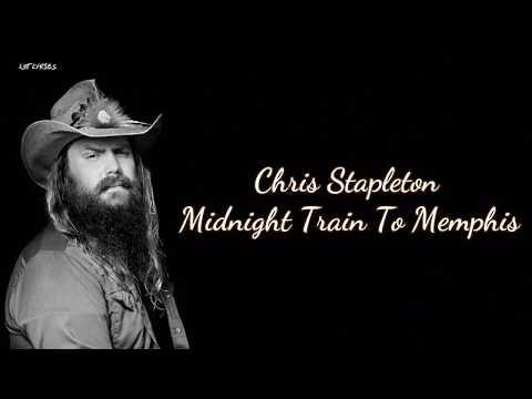 Chris Stapleton - Midnight Train To Memphis (Lyrics)