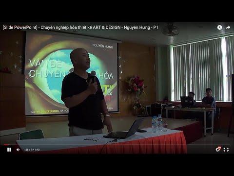 [Slide PowerPoint] - Chuyên nghiệp hóa thiết kế ART & DESIGN - Nguyên Hưng - P1