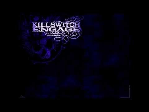 KILLSWITCH ENGAGE - The End Of Heartache [lyrics]