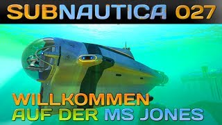 SUBNAUTICA [027] [Willkommen auf de MS Jones] Let's Play Gameplay Deutsch German thumbnail