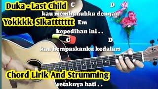 Kunci Gitar Duka Last Child   Ayo Mainlan Bosqu By Darmawan Gitar