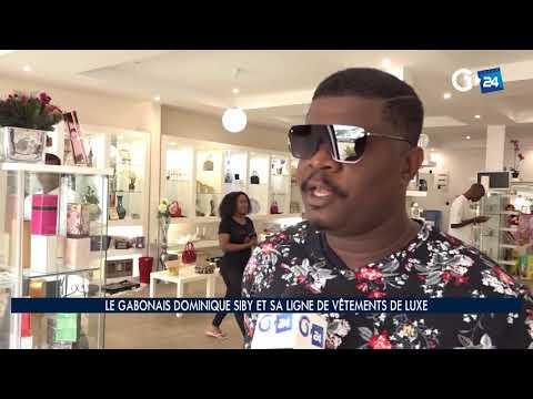 COMPLEMENT D'INFO -  LE GABONAIS DOMINIQUE SIBY ET SA LIGNE DE VÊTEMENT DE LUXE