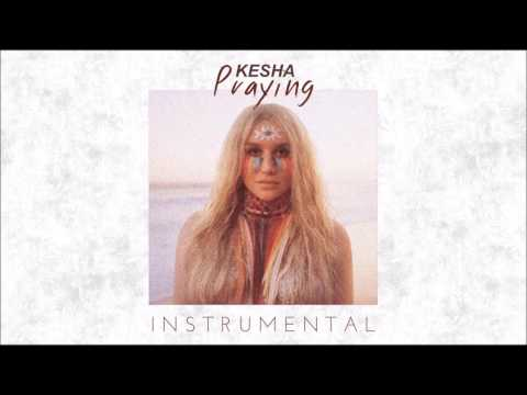 Kesha - Praying (Karaoke Instrumental)