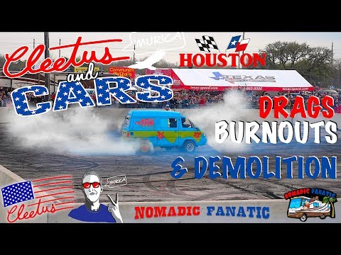 Cleetus McFarland Hosts Houston Burnouts, Drags, & Demolition Cars !!!