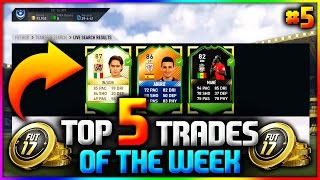 FIFA 17 | MOTM, LEGEND & OTW DEALS!! - TOP 5 TRADES OF THE WEEK - #5 (FUT BEST TRADES OF THE WEEK)