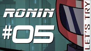 Ronin #05 - Let