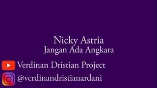 Nicky Astria - Jangan Ada Angkara (Lyrics)