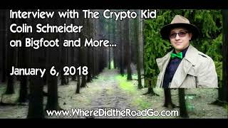 The Crypto Kid on Bigfoot and more - Jan 6, 2018