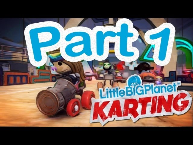 LittleBigPlanet Karting - Part 1 - Starting out in the Garden
