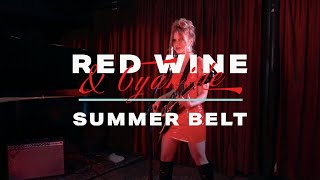 Summer Belt - Red Wine and Cyanide (Official Music Video)
