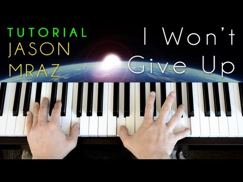 Jason Mraz I Wont Give Up Piano Tutorial Cover Youtube