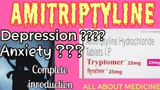 Amitriptyline tablet 10mg/25mg/75mg, a complete introduction ALL ABOUT MEDICINE