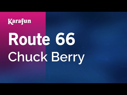 Karaoke Route 66 - Chuck Berry *