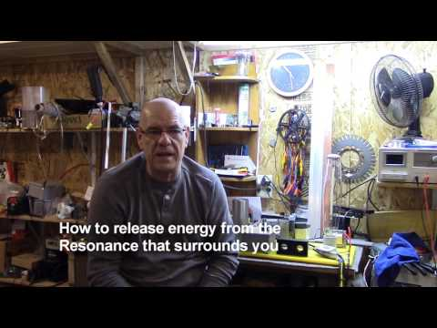 How to release Energy from the Resonance that Surrounds you...