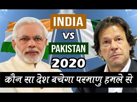 India vs Pakistan Nuclear War in 2020 || Its Impacts, Damages and Who will Survive in 2019?