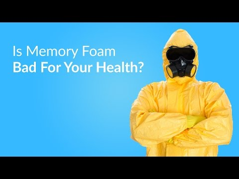 Is Memory Foam Bad For Your Health?