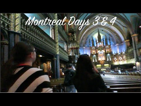 Montreal Road Trip Days 3+4! May 2015