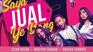 Preview SAYA JUAL YE BANG lakonan Zizan Razak, Uqasha Senrose, Nadiyah Shahab