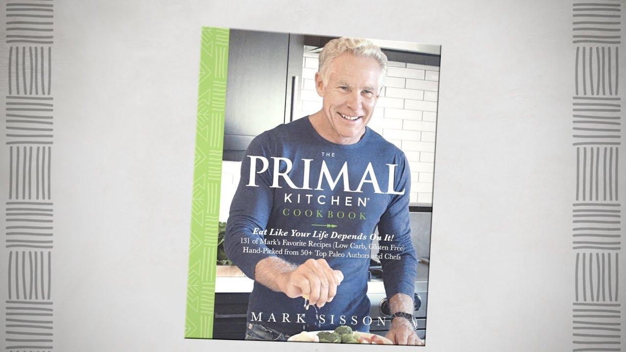 Introducing the primal kitchen cookbook youtube introducing the primal kitchen cookbook primal blueprint malvernweather Images