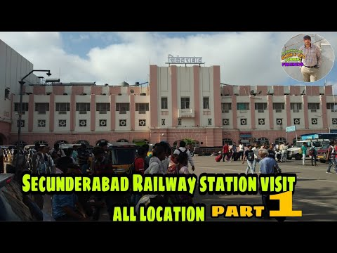 Secunderabad railway station all location visit