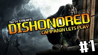 Lets Play Dishonored Definitive Edition (Hard, low chaos) on PC - Tefty Streams - Episode 1