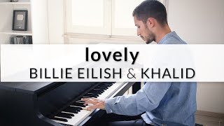 Billie Eilish & Khalid - lovely | Piano Cover