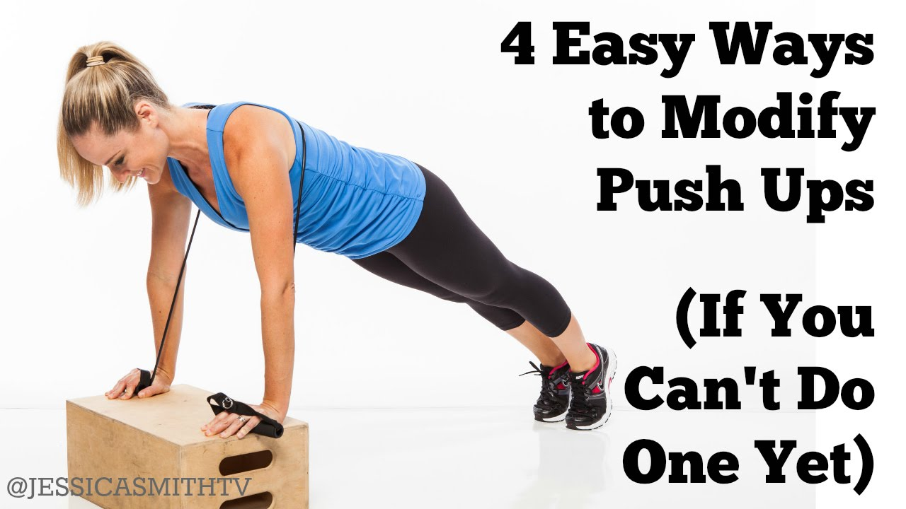 4 Easy Ways To Modify Push Ups If You Can T Do One Yet