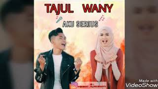 "Tajul & Wany Hasrita Sweet & Cute Moments - ""Aku Serius"" ❤💘💕"