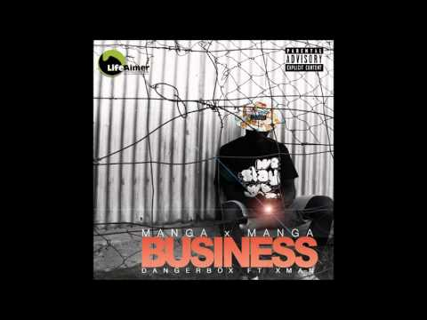 Dangerbox feat. X-Man - Manga Manga Business