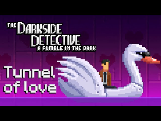 Ep 9 - Tunnel of love (The Darkside Detective 2 gameplay)