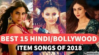 -best 15 bollywood/hindi item songs collection video -hindi/bollywood jukebox 2018 new playlist...