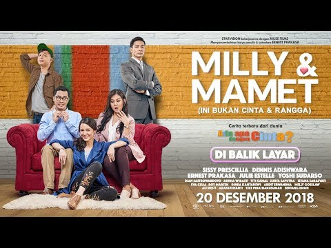 MILLY & MAMET (Ini Bukan Cinta & Rangga) - Di Balik Layar Mp3