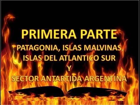 PATAGONIA, ISLAS MALVINAS, ISLAS DEL ATLANTICO SUR Y ANTARTIDA 1RA PARTE