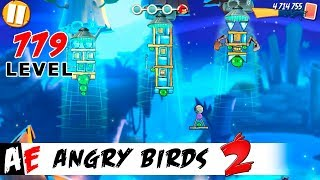 Angry Birds 2 LEVEL 779