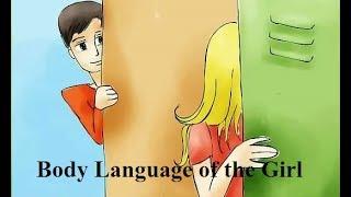 लड़की के शारीरिक हाव भाव से कैसे समझें कि वह आपको पसंद करती हैं।
