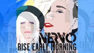 nervo feat au revoir simone rise early morning radio edit official