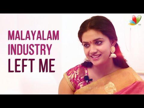"Keerthi Suresh: ""Malayalam Industry has left me"" | Rajini Murugan | Menaka Suresh"