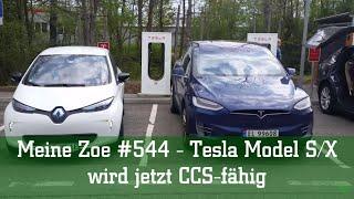 Meine Zoe #544 - Tesla Model S/X wird jetzt CCS fähig!