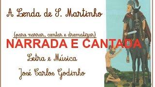 A Lenda de S. Martinho (narrada e cantada) - Versão para aprendizagem