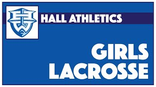 Hall Girls Lacrosse vs. Northwest Catholic - April 29, 2021