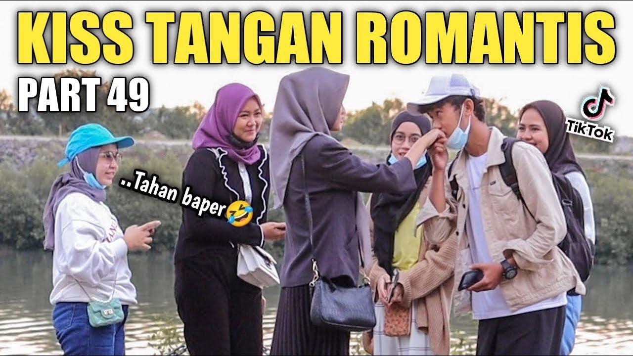 KI*S TANGAN ROMANTIS PART 49